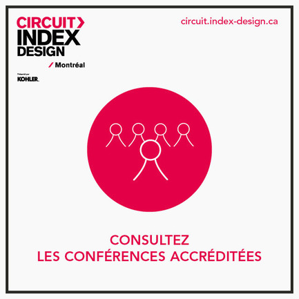 Press kit | 611-15 - Press release | A complete day to celebrate design: 1st edition of Circuit Index-Design Montréal - Index-Design - Event + Exhibition - Conferences
