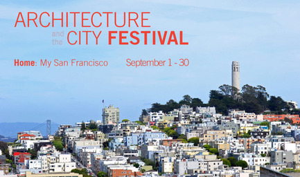 Press kit | 1187-01 - Press release | Announcing 2014 Architecture and the City Festival - American Institute of Architects, San Francisco Chapter (AIA SF) - Event + Exhibition - 2014 Architecture and the City Festival - Photo credit: © Daniel Kalani