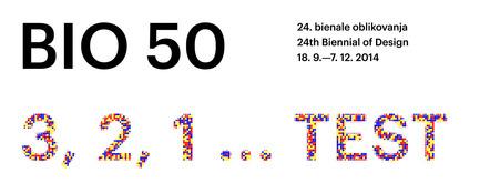 Press kit | 1171-02 - Press release | Countdown to the opening of BIO 50, the Biennial of Design in Ljubljana, Slovenia - Museum of Architecture and Design (MAO), Ljubljana - Event + Exhibition - BIO 50 logo, design: Ajdin Basić