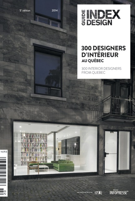 Press kit | 611-11 - Press release | La 5e édition du Guide 300 designers d'intérieur au Québec par Index-Design maintenant en kiosque - Index-Design - Edition - GUIDE 300 DESIGNERS D'INTÉRIEUR AU QUÉBEC PAR INDEX-DESIGN