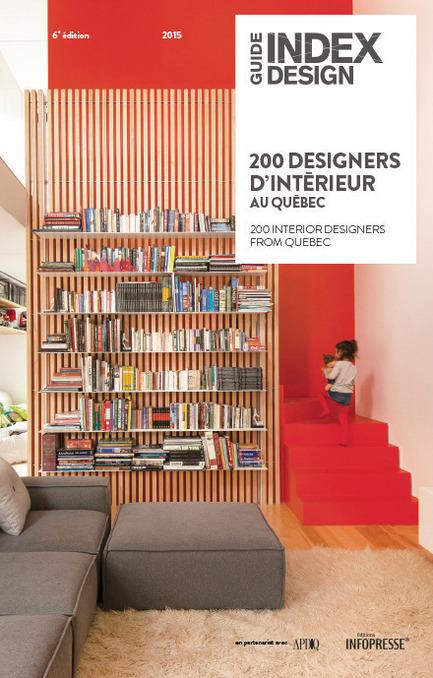 Dossier de presse | 611-17 - Communiqué de presse | Index-design launches the 6th edition of the Guide – 200 interior designers from Quebec - Index-Design - Edition - Cover - Crédit photo : Index_design