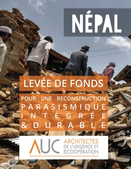 Dossier de presse | 685-12 - Communiqué de presse | Levée de fonds pour une reconstruction parasismique intégrée et durable du Népal - Architectes de l'Urgence et de la Coopération - Architecture institutionnelle - Crédit photo : Athit Perawongmetha