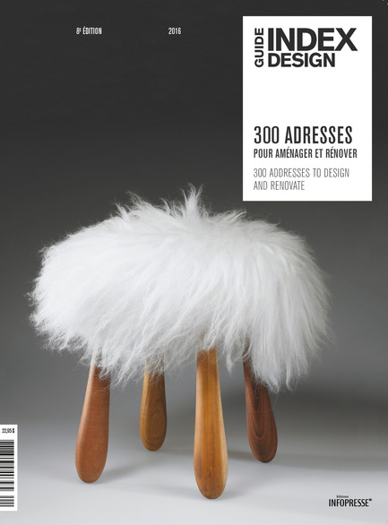 Press kit | 611-20 - Press release | Index-Design lance la 8e édition du Guide - 300 Adresses design pour aménager et rénover - Index-Desig - Édition - Couverture du Guide - 300 Adresses - Photo credit: Index-Design