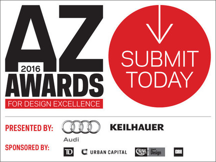 Dossier de presse | 809-16 - Communiqué de presse | The Sixth Annual AZ Awards is Now Open for Submissions - Azure Magazine - Concours - Submissions to the 2016 AZ Awards are open until February 22, 2016 - Crédit photo : AZURE Magazine