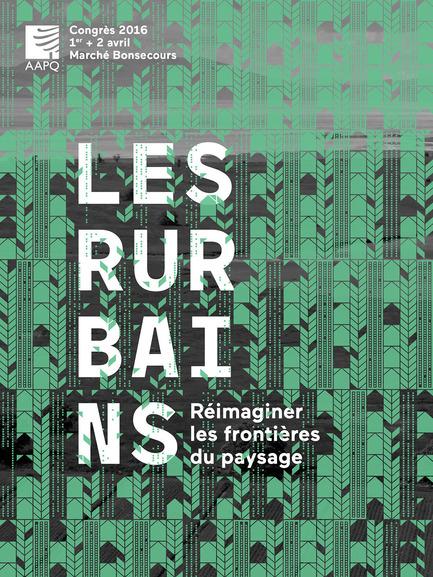 Dossier de presse | 1067-09 - Communiqué de presse | Les Rurbains - Réimaginer les frontières du paysage - L'Association des architectes paysagistes du Québec (AAPQ) - Architecture de paysage - Crédit photo : aapq<br><br>