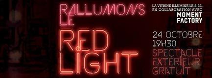 Dossier de presse   1098-01 - Communiqué de presse   Rallumons le Red Light! Oserez-vous? - La Vitrine culturelle de Montréal - Évènement + Exposition