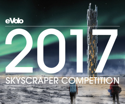 Press kit | 1127-10 - Press release | Call For Entries: 2017 Skyscraper Competition - eVolo Magazine - Competition - 2017 Skyscraper Competition - Photo credit: eVolo Magazine
