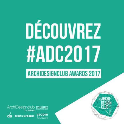 Dossier de presse | 2276-01 - Communiqué de presse | La 4ème édition des ArchiDesignclub Awards est lancée - ArchiDesignclub by Muuuz - Concours - ArchiDesignclub Awards 2017 (4ème édition) - Crédit photo : Muuuz