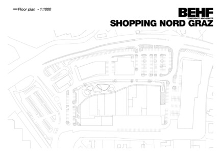 Press kit | 2274-01 - Press release | Shopping Nord Graz - BEHF Architects - Commercial Architecture - Floor plan - Photo credit: BEHF Corporate Architects