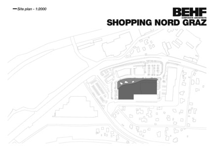 Press kit | 2274-01 - Press release | Shopping Nord Graz - BEHF Architects - Commercial Architecture - Site plan - Photo credit: BEHF Corporate Architects