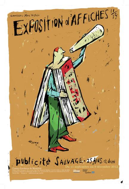 Press kit | 748-07 - Press release | À voir cet été : l'exposition 16 affichistes célèbrent Publicité Sauvage conçue et réalisée par le Centre de design de l'UQAM et Publicité Sauvage - Centre de design de l'UQAM - Évènement + Exposition - Pierre Pratt