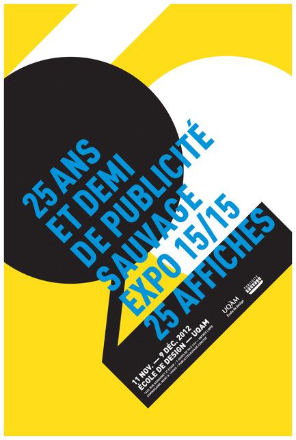 Press kit | 748-07 - Press release | À voir cet été : l'exposition 16 affichistes célèbrent Publicité Sauvage conçue et réalisée par le Centre de design de l'UQAM et Publicité Sauvage - Centre de design de l'UQAM - Évènement + Exposition - Claudie Grenier-Côté