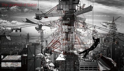 Press kit | 1127-13 - Press release | Winners 2017 eVolo Skyscraper Competition - eVolo Magazine - Competition - The Scaffold of Babel - honorable mention - Photo credit: Yutan Sun, Tongda Xu, Luojia Zhang, Dinglu Wang, Tianjun Wang
