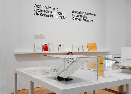 Press kit | 756-17 - Press release | Apprendre aux architectes: quatre cours de Kenneth Frampton - Centre Canadien d'Architecture (CCA) - Évènement + Exposition - Apprendre aux architectes&nbsp;: quatre cours de Kenneth Frampton. Vue d'installation, 2017. <br> - Photo credit: Centre Canadien d'Architecture