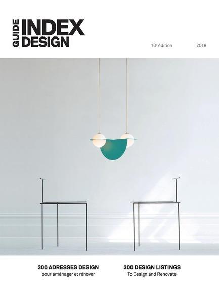 Dossier de presse | 611-26 - Communiqué de presse | Index-Design lance la 10e édition du Guide - 300 adresses design pour aménager et rénover - Index-Design - Édition - Page couverture - Crédit photo : Index-Design