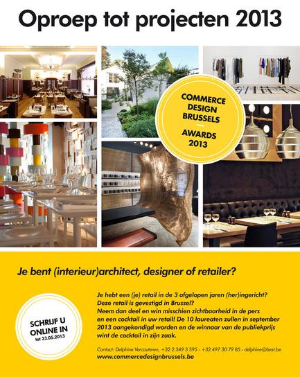 Dossier de presse | 679-05 - Communiqué de presse | Appel à projetsCommerce Design Brussels Award 2013 - Commerce Design Brussels - Concours