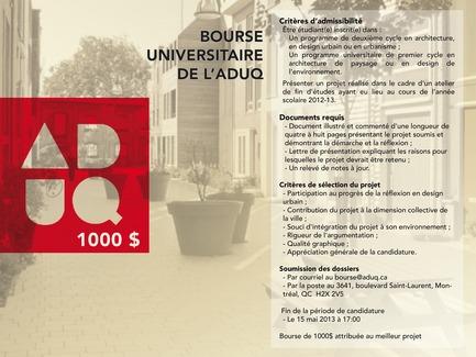 Dossier de presse | 1039-03 - Communiqué de presse | Bourse universitaire de l'ADUQ 2013 - Association du design urbain du Québec (ADUQ) - Évènement + Exposition - Affiche Bourse universitaire ADUQ - Crédit photo : ADUQ