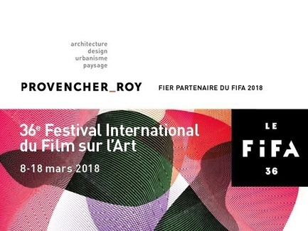 Press kit | 952-15 - Press release | Festival International du Film sur l'Art (FIFA) 2018 - Provencher_Roy - Évènement + Exposition - Photo credit: Provencher_Roy