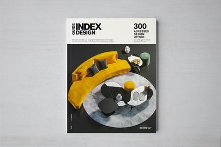 Dossier de presse | 611-29 - Communiqué de presse | Index-Design Launches the 11th Edition of the Guide 300 Design Listings to Design and Renovate - Index-Design - Édition -  Guide 300 adresses design pour aménager et rénover - Couverture  - Crédit photo : Index-Design