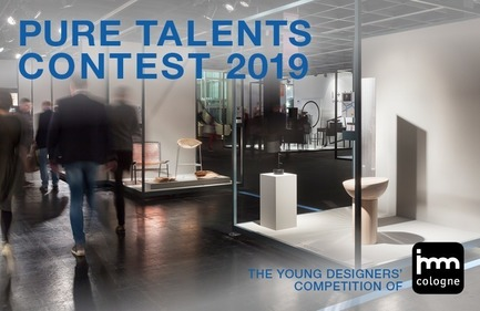 Press kit | 2704-03 - Press release | Call for Entries for Pure Talents Contest 2019: Kicking Off the imm cologne and LivingKitchen Design Competition - imm cologne 2019, Koelnmesse GmbH - Competition - Pure Talents Contest 2019 call for entries key visual - Photo credit: Koelnmesse GmbH