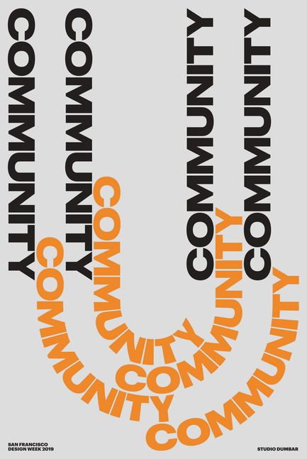 "Press kit | 2949-04 - Press release | San FranciscoDesign WeekDebuts ""CommUNITY"" Exhibit and Silent Auction - San Francisco Design Week - Competition -  Poster by Studio Dumbar (Netherlands)<br>  - Photo credit: Studio Dumbar<br>"