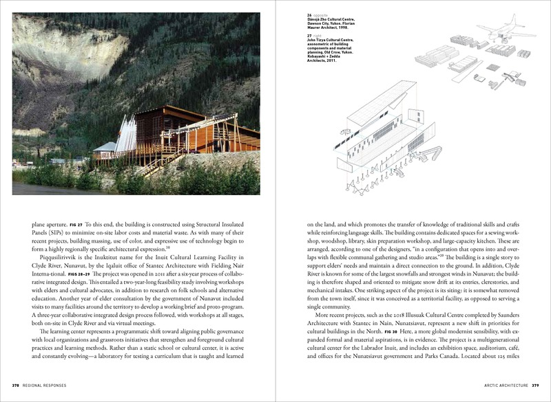 "Press kit | 4211-01 - Press release | Canadian Modern Architecture, 1967 to the Present - Princeton Architectural Press / Canadian Architect - Edition -  <p class="""">Canadian Modern Architecture, 1967 to the present (Princeton Architectural Press and Canadian Architect, 2019). Left: Dänojà Zho Cultural Centre, Dawson, Yukon. Florian Maurer Architect with Jack Kobayashi (now Kobayashi + Zedda Architects), 1998. Right: John Tizya Cultural Centre, axonometric of building components and material planning, Old Crow, Yukon. Kobayashi + Zedda Architects, 2011.</p>  - Photo credit: <p class="""">Left: Richard Hartmier, courtesy Kobayashi + Zedda Architects. Right: Courtesy Kobayashi + Zedda Architects</p>"