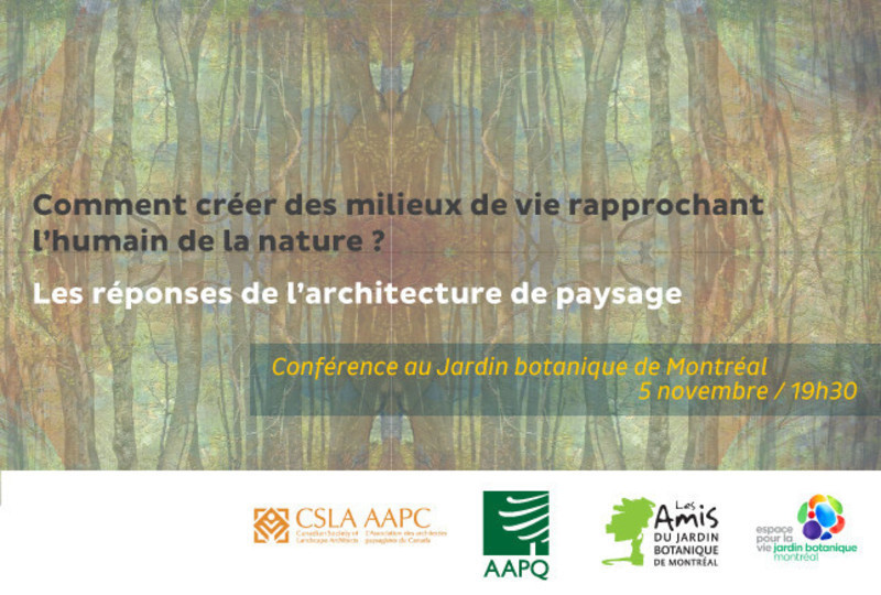Newsroom | v2com-newswire | Newswire | Architecture | Design | Lifestyle - Press release - How to create living environment to get human closer to nature? Between heritage and future, the answer of landscape architecture - L'Association des architectes paysagistes du Québec (AAPQ)