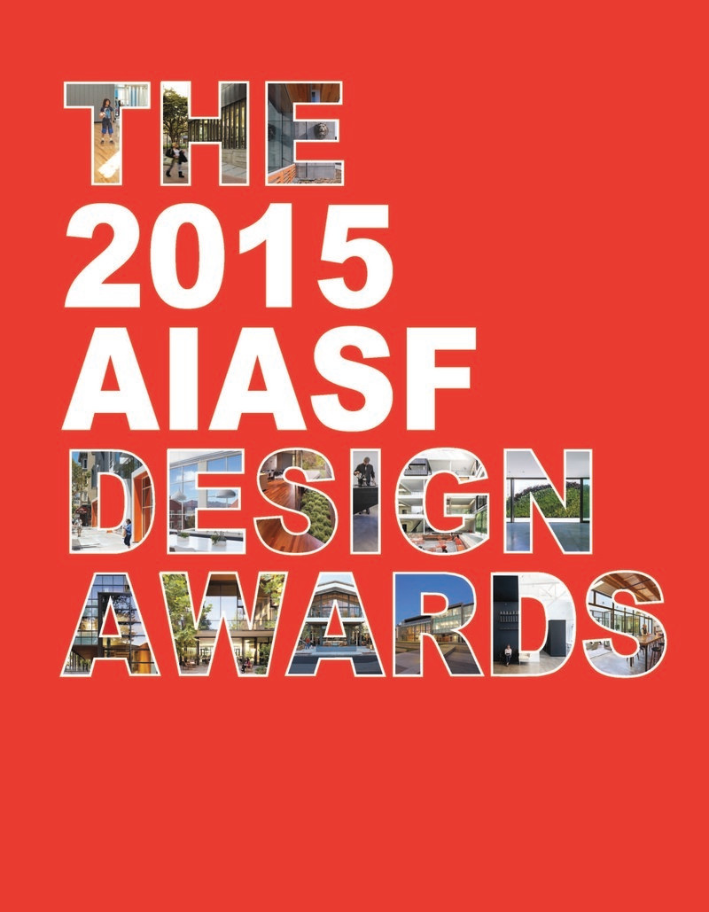 Newsroom | v2com-newswire | Newswire | Architecture | Design | Lifestyle - Press release - Announcing AIA San Francisco 2015 Design Awards winners - American Institute of Architects, San Francisco Chapter (AIA SF)