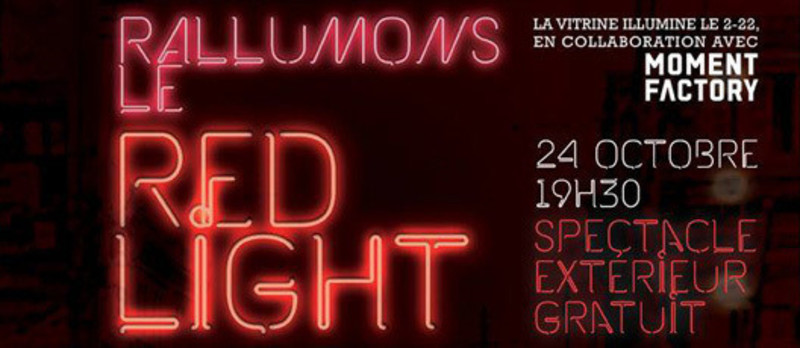 Press kit - Press release - Illuminate the Red Light! Will you dare? - La Vitrine culturelle de Montréal