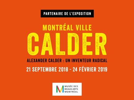 "Newsroom - Press release - Provencher_Roy Supports the Exhibition ""ALEXANDER CALDER: RADICAL INVENTOR"" - Provencher_Roy"