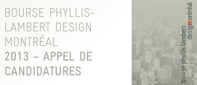 Press kit - Press release - Phyllis Lambert Design Montréal grant call for entries from young design professionals - Bureau du design - Ville de Montréal