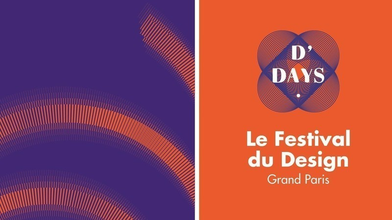 Dossier de presse - Communiqué de presse - D'DAYS – Le festival du Design– Grand Paris - D'DAYS