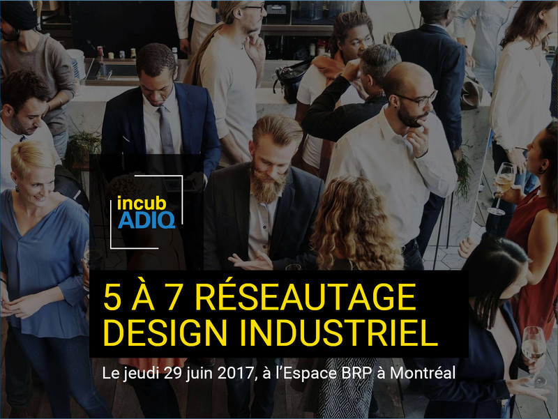 Newsroom | v2com-newswire | Newswire | Architecture | Design | Lifestyle - Press release - IncubADIQ Networking Cocktail Reception - Association des designers industriels du Québec (ADIQ)
