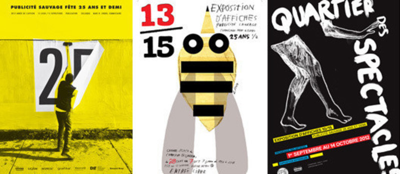 Newsroom - Press release - Don't miss this summer: the exhibition 16 affichistes célèbrent Publicité Sauvage designed and produced by the Centre de design de l'UQAM and Publicité Sauvage - Centre de design de l'UQAM