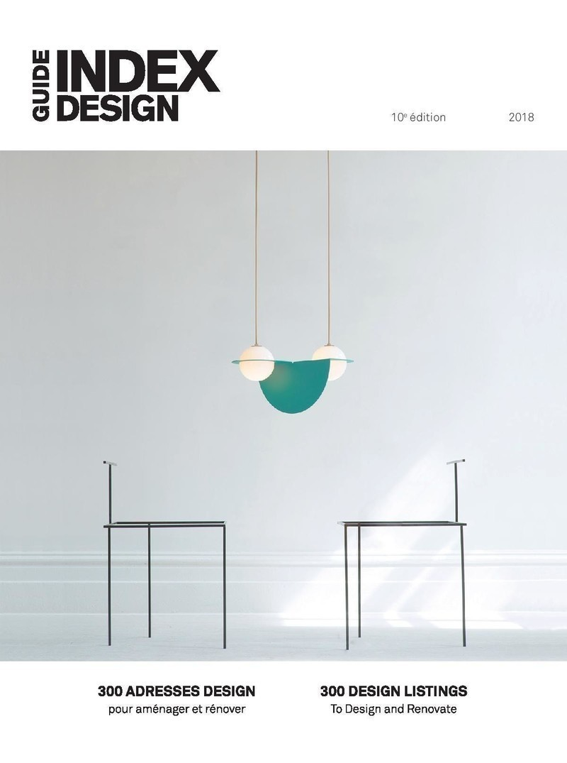 Newsroom - Press release - Index-Design launches the 10th Annual Guide – 300 Addresses to Design and Renovate - Index-Design