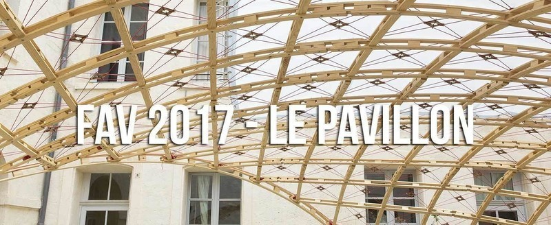 Salle de presse | v2com-newswire | Fil de presse | Architecture | Design | Art de vivre - Communiqué de presse - Pavillon du FAV 2017 - Association Champ Libre - Festival des Architectures Vives (FAV)