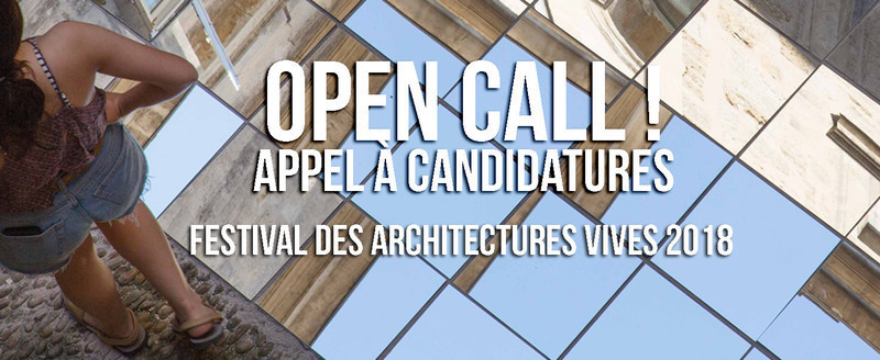 Salle de presse | v2com-newswire | Fil de presse | Architecture | Design | Art de vivre - Communiqué de presse - Appel à candidatures - FAV 2018 - Association Champ Libre - Festival des Architectures Vives (FAV)