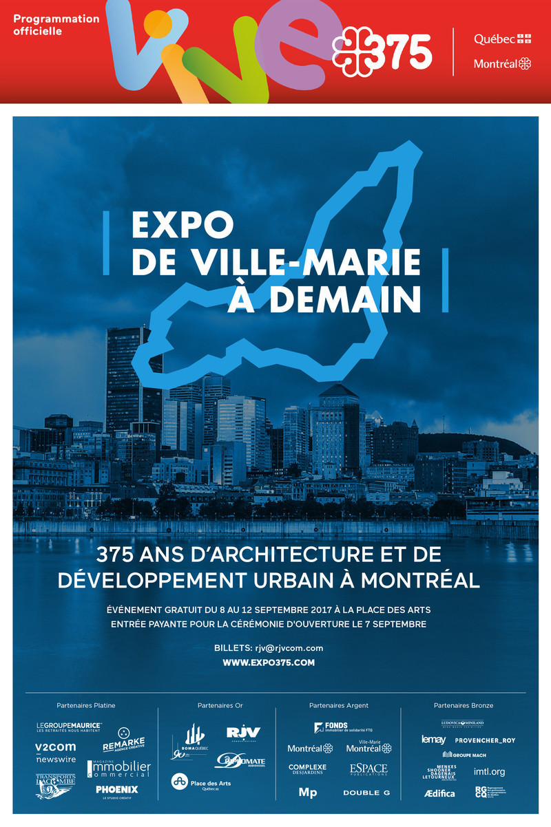 "Newsroom | v2com-newswire | Newswire | Architecture | Design | Lifestyle - Press release - Call for Proposals for the Major Architectural Exhibition ""De Ville-Marie à Demain"" to celebrate Montreal's 375th Anniversary - Gestion Villes du Futur"