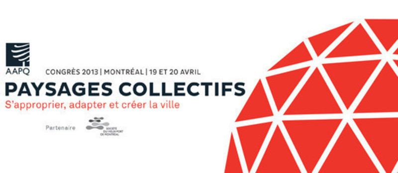 Newsroom | v2com-newswire | Newswire | Architecture | Design | Lifestyle - Press release - Annual Congress of the AAPQ - L'Association des architectes paysagistes du Québec (AAPQ)