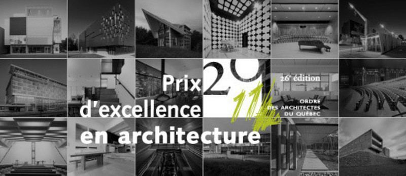 Press kit - Press release - 2011 Awards of Excellence in Architecture - L'Ordre des architectes du Québec (OAQ)