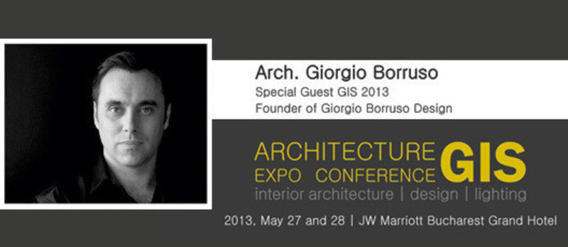Newsroom | v2com-newswire | Newswire | Architecture | Design | Lifestyle - Press release - GIS 2013 International Architecture Expo Conference, with Arch. Giorgio Borruso - ABplus Events & the Order of Architects of Romania