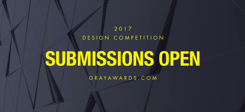 Press kit - Press release - GRAY Awards Final Call for Entries - GRAY Magazine