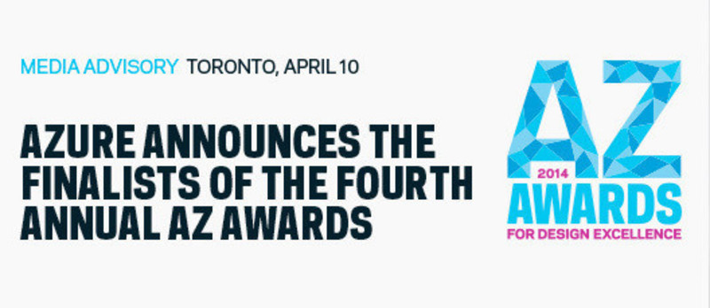 Newsroom | v2com-newswire | Newswire | Architecture | Design | Lifestyle - Press release - Azure announces the finalists of the fourth annual AZ Awards - Azure Magazine