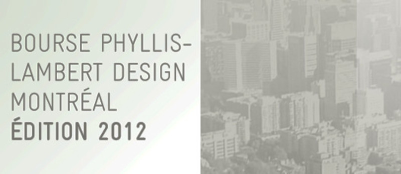 Newsroom | v2com-newswire | Newswire | Architecture | Design | Lifestyle - Press release - Phyllis Lambert Design Montréal grant call for entries from young design professionals - Bureau du design - Ville de Montréal
