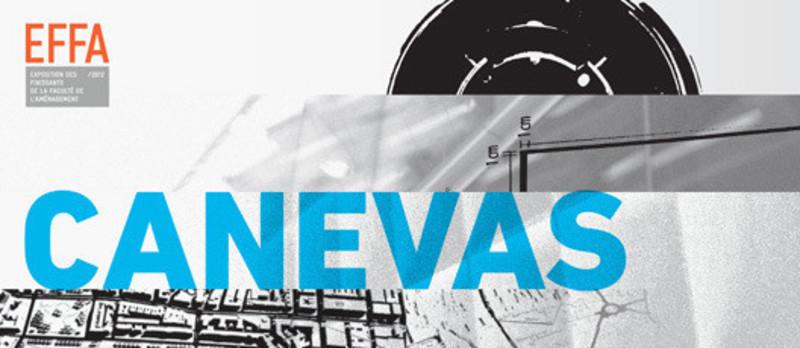 Dossier de presse - Communiqué de presse - CANEVAS – Exposition de finissants de la Faculté de l'aménagement de l'UdeM - Faculté d'aménagement de l'Université de Montréal