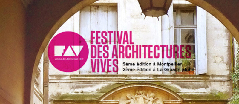 Press kit - Press release - Festival des Architectures Vives 2014 - Association Champ Libre - Festival des Architectures Vives (FAV)