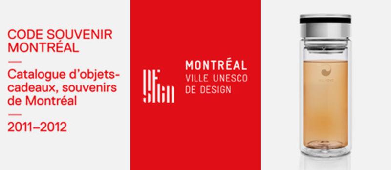 Salle de presse - Communiqué de presse - CODE SOUVENIR MONTRÉAL - Catalogue d'objets-cadeaux, souvenirs de Montréal 2011-2012 - Bureau du design - Ville de Montréal