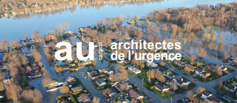 Newsroom | v2com-newswire | Newswire | Architecture | Design | Lifestyle - Press release - Emergency Architects of Canada mobilizes to provide advice and expertise to the victims in Montérégie - Cooperation and Emergency Architects