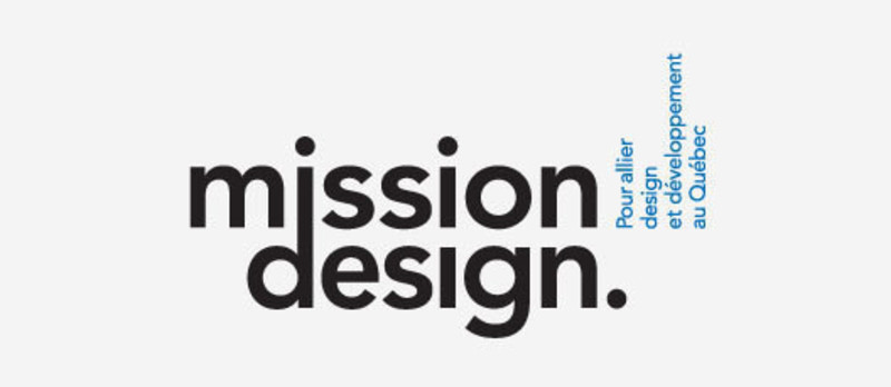 Press kit - Press release - Bringing together design and economic development in Quebec - Mission Design