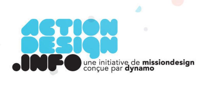 Salle de presse | v2com-newswire | Fil de presse | Architecture | Design | Art de vivre - Communiqué de presse - Mission Design lance ActionDesign.info un outil pour passer à l'action - Mission Design & Dynamo